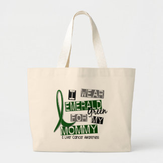 Liver Cancer I Wear Emerald Green For My Mommy 37 Large Tote Bag