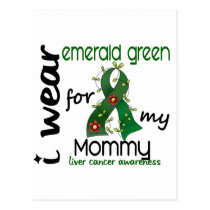 Liver Cancer I Wear Emerald Green For My Mommy 43 Postcard