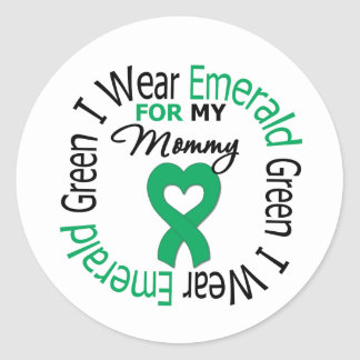 Liver Cancer I Wear Emerald Green For My Mommy Round Sticker