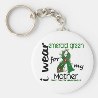 Liver Cancer I Wear Emerald Green For My Mother 43 Keychain