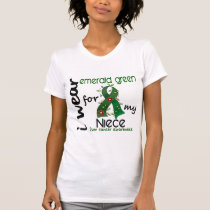 Liver Cancer I Wear Emerald Green For My Niece 43 T-Shirt