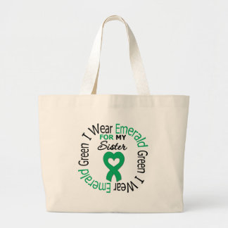Liver Cancer I Wear Emerald Green For My Sister Tote Bags