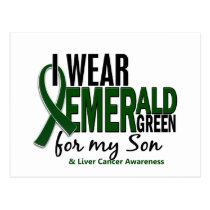 Liver Cancer I Wear Emerald Green For My Son 10 Postcard