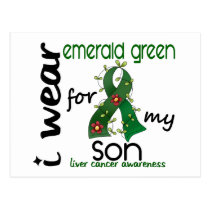 Liver Cancer I Wear Emerald Green For My Son 43 Postcard