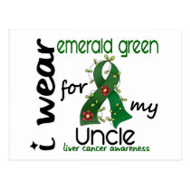 Liver Cancer I Wear Emerald Green For My Uncle 43 Postcard