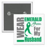 Liver Cancer I Wear Emerald Green Husband Pinback Button