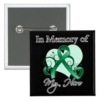 Liver Cancer In Memory of My Hero Pins