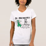 Liver Cancer In Memory of My Hero T Shirt