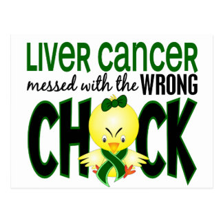 Liver Cancer Messed With The Wrong Chick Postcard