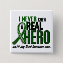Liver Cancer NEVER KNEW A HERO 2 Dad Pinback Button