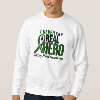 Liver Cancer NEVER KNEW A HERO 2 Friend Sweatshirt