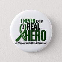 Liver Cancer NEVER KNEW A HERO 2 Grandfather Button