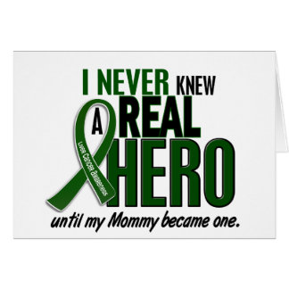 Liver Cancer NEVER KNEW A HERO 2 Mommy Greeting Card