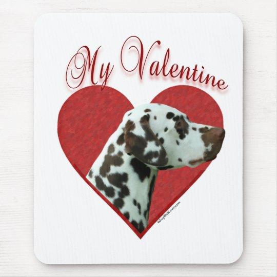 Liver Dalmatian My Valentine Mouse Pad