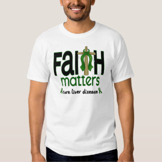 Liver Disease Faith Matters Cross 1 Tee Shirt