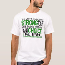 Liver Disease How Strong We Are T-Shirt