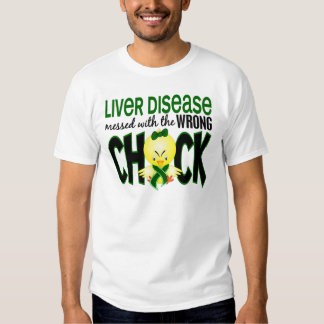 Liver Disease Messed With The Wrong Chick T-shirt