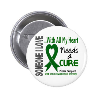 Liver Disease Needs A Cure 3 Pinback Button