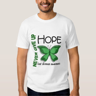 Liver Disease Never Give Up Hope Butterfly 4.1 Shirt