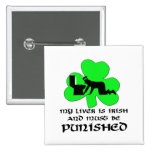 Liver must be punished pinback buttons