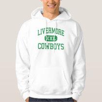 Livermore - Cowboys - High - Livermore California Hoodie
