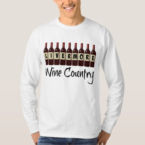 Livermore Wine Country Red Wine Bottles Long Sleeve T-Shirt