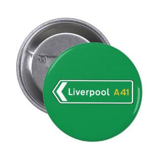 Liverpool, señal de tráfico BRITÁNICA Pin Redondo 5 Cm