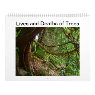 Lives and Deaths of Trees Calendar