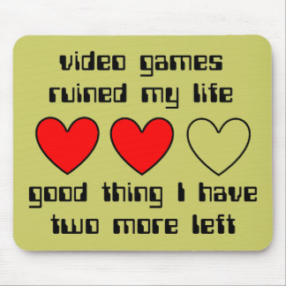 Lives Left Funny Mousepad Humor Mouse Pad