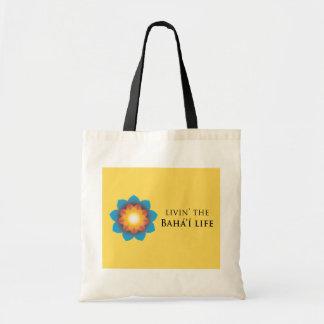 Livin Bahá í Life Tote Bag
