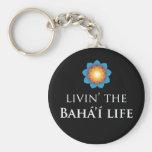 Livin' Bahá'í Life Keychain