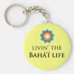 Livin' Bahá'í Life Keychains