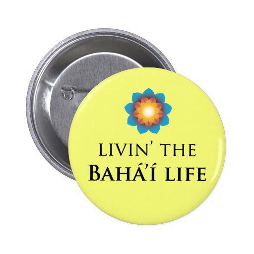 Livin' Bahá'í Life Pin