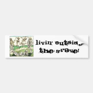 Livin fuera de la pegatina para el parachoques gra etiqueta de parachoque