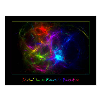Livin' in a Raver's Paradise Postcard