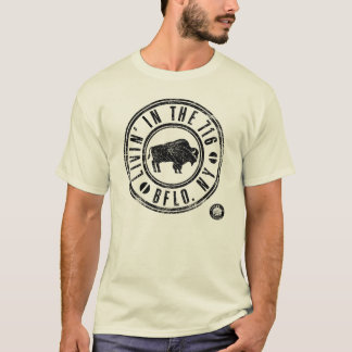 LIVIN' IN THE 716 (rustic look) T-Shirt