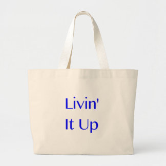 Livin It Up Canvas Bags