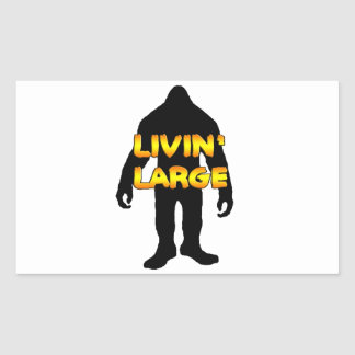 Livin' Large Bigfoot Rectangular Sticker