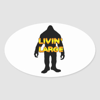 Livin' Large Bigfoot Stickers