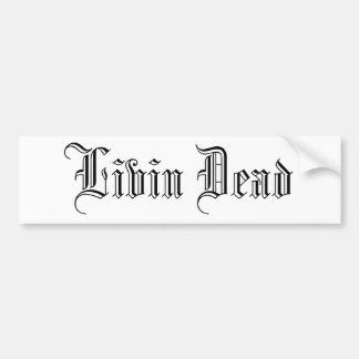 Livin muerto pegatina de parachoque