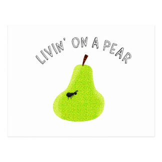 Livin On A Pear Post Cards