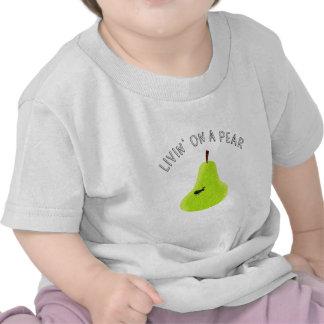Livin On A Pear T-shirt