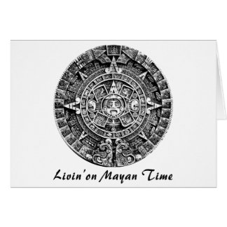 Livin' on Mayan Time Cards
