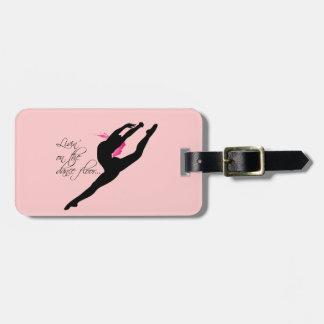 Livin on the Dance Floor Pink Dancer Bag Tag