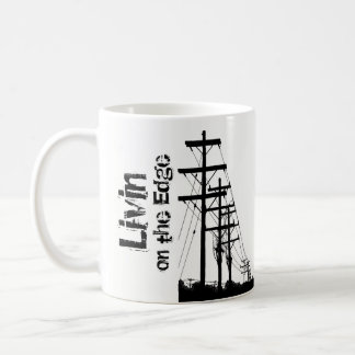 Livin' on the Edge Mug