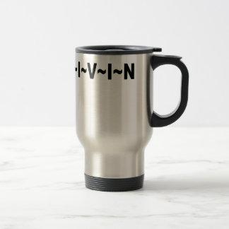 LIVIN SHIRT.png Travel Mug