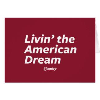 Livin' the American Dream Card