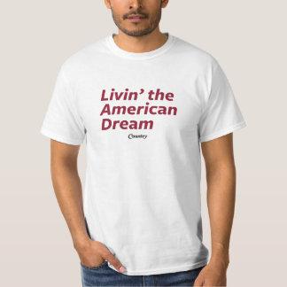 Livin' the American Dream T-Shirt