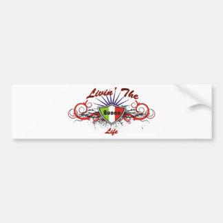 Livin the Bueno Life Bumper Sticker