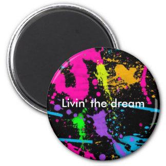 Livin' the dream 2 inch round magnet